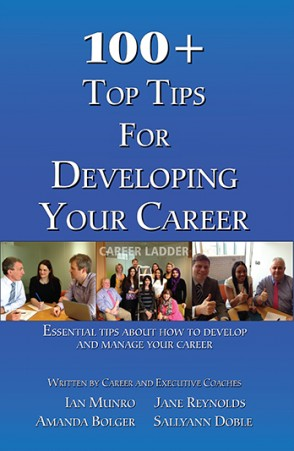100 + Top Tips For Developing Your Career